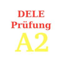 DELE Prüfung A2