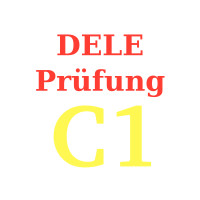 DELE Prüfung C1