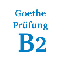 Goethe Prüfung B2